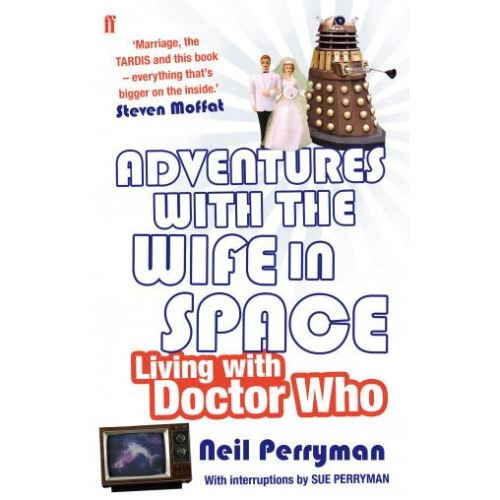Adventures With the Wife in Space by Neil Perryman