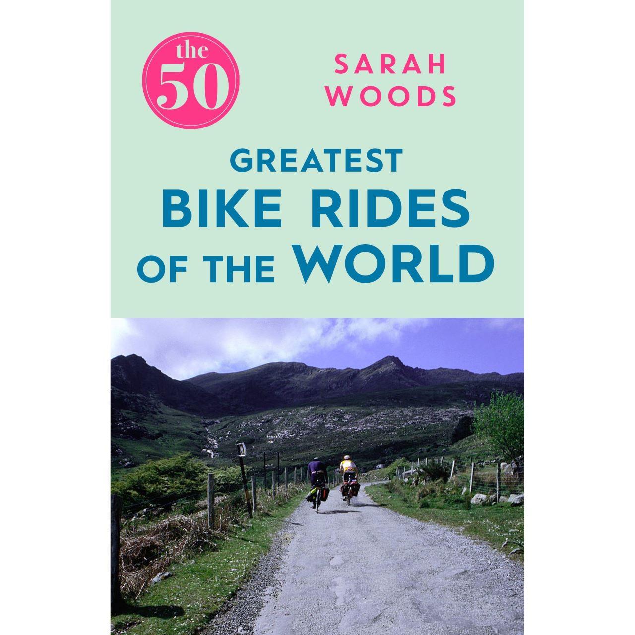 50 Greatest Bike Rides Of The World imagine