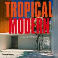 Tropical Modern by Raul A Barreneche