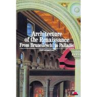 ARCHITECTURE OF RENAISSANCE FROM BRUNELLESCHI TO PALLADIO