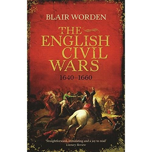 THE ENGLISH CIVIL WARS 1640-1660