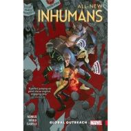 ALL-NEW INHUMANS: GLOBAL OUTREACH - VOLUME 1