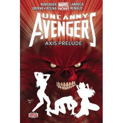 MARVEL: UNCANNY AVENGERS VOL 5: AXIS PRELUDE