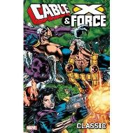 CABLE AND X-FORCE CLASSIC- VOL 1
