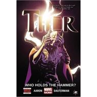 THOR VOLUME 2: WHO HOLDS THE HAMMER