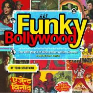 Funky Bollywood: The Wild World of 1970s Indian Action Cinema