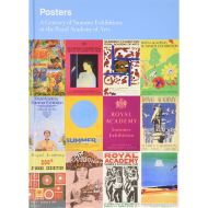 POSTERS: A CENTURY OF SUMMER EXHIBITIONS AT THE ROYAL ACADEMY OF ARTS