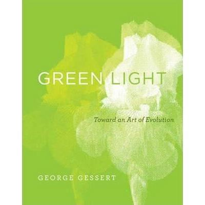 GREEN LIGHT: TOWART AN ART OF EVOLUTION