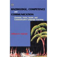 KNOWLEDGE, COMPETENCE & COMMUNICATION: CHOMSKY, FREIRE AND THE COMMUNICATIVE MOVEMENT