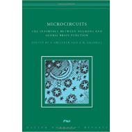 MICROCIRCUITS: THE INTERFACE BETWEEN NEURONS AND GLOBAL BRAIN FUNCTION