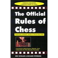 OFFICIAL RULES OF CHESS: PROFESSIONAL, SCHOLASTIC AND INTERNET CHESS RULES