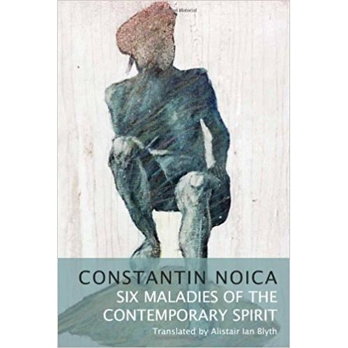 Six Maladies of the Contemporary Spirit
