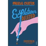 Expletives Deleted by Angela Carter