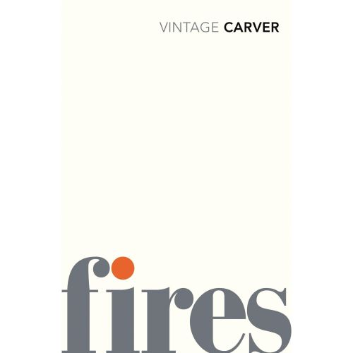 Fires: Essays, Poems, Stories