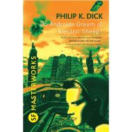 Do Androids Dream Of Electric Sheep? (SF MASTERWORKS)