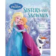 DISNEY FROZEN - SISTERS AND SNOWMEN: 3 TALES FROM ARENDELLE