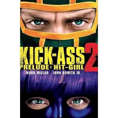 Kick-Ass - 2 Prelude: Hit Girl : (Movie Cover)