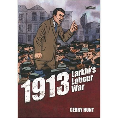 1913 - Larkin's Labour War Comics