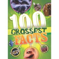 100 FACTS: 100 GROSSEST