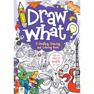 Draw What? a Doodling, Drawing and Colouring Book