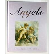 ANGELS -MESSENGERS OF THE DIVINE