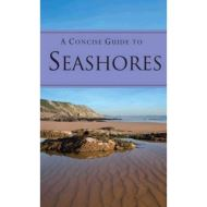 A CONCISE GUIDE TO THE SEASHORE