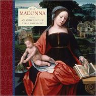 THE MADONNA: AN ANTHOLOGY