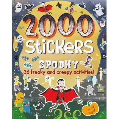 2000 Stickers Spooky : 36 Freaky and Creepy Activities!