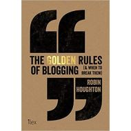 THE GOLDEN RULES BLOGGING