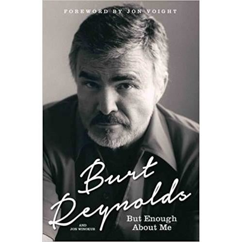 BURT REYNOLDS - BUT ENOUGH ABOUT