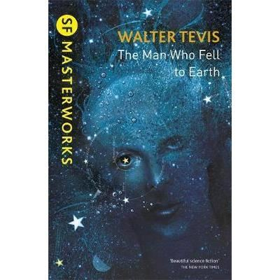 SF MASTERWORKS:THE  MAN WHO FELL TO EARTH