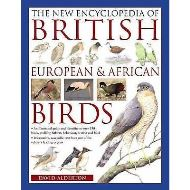 The New Encyclopedia of British, European and African Birds