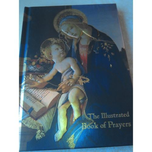 THE ILLUSTRATED BOOK OF PRAYERS