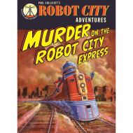 Robot City Murder On The Robot Ci