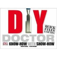 DIY DOCTOR! Know-how with Show-how