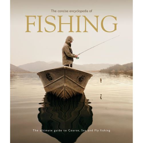 The Concise Encyclopedia of Fishing (hobbies)