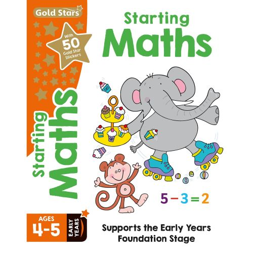 Gold Stars Starting Maths Ages 4-5 Early Years (Activity Books)