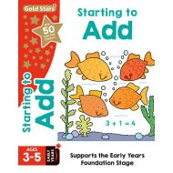 Gold Stars Starting to Add Ages 3-5 Early Years (Activity Books)