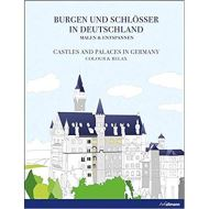 COLOUR & RELAX: CASTLES AND PALACES IN GERMANY
