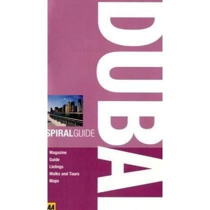 AA key SPIRAL GUIDE DUBAI (Travel Guide)