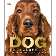 THE DOG ENCYCLOPEDIA DK