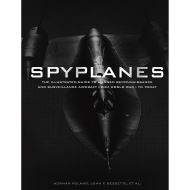Spyplanes: The Illustrated Guide to Manned Reconnaissance and Surveillance Aircraft