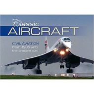 CLASSIC AIRCRAFT: CIVIL AVIATION