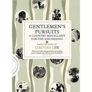 GENTLEMEN'S PURSUITS: A MISCELLANY FOR THE DISCERNING