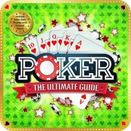 Poker: The Ultimate Guide