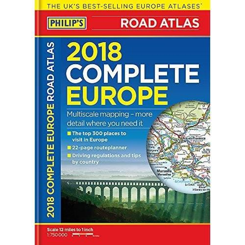 PHILIPS 2018 COMPLETE ROAD ATLAS: EUROPE