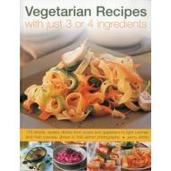 VEGETARIAN RECIPES WITH 3 OR 4 INGREDIENTS