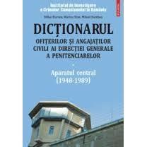 Dictionarul Ofiterilor Si Angajatilor Civili Ai Directiei Generale A Penitenciarelor imagine