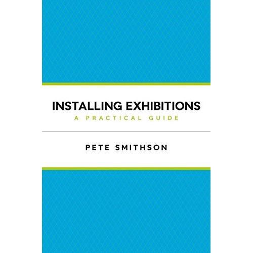 Installing Exhibitions