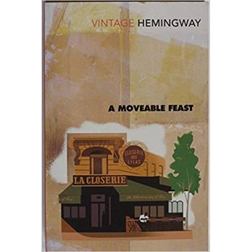 A MOVEABLE FEAST by ERNES HEMINGWAY (VINTAGE CLASSICS)